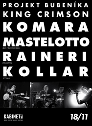 PAT MASTELOTTO (King Crimson) & PAOLO RAINERI & DAVID KOLLAR TRIO @ KABINET MÚZ