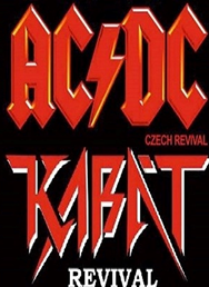 AC/DC czech revival / Kabát revival / Our As