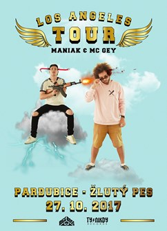 Maniak & Mc Gey - Los Angeles Tour