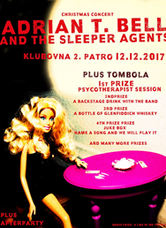 Adrian T. Bell and the Sleeper Agents Tombola  party
