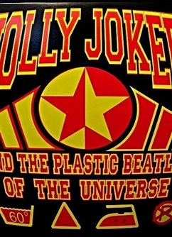 Jolly Joker and The Plastic Beatles of the Universe