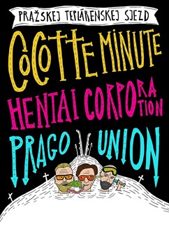 Hentai Corporation, Cocotte Minute, Prago Union