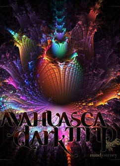 Ayahuasca Dark Trip (NL) + support