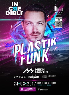 IncЯedible with Plastik Funk