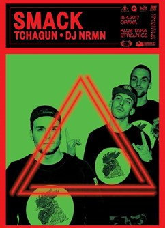 Smack One & Tchagun + DJ NRMN