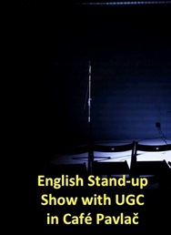 English Stand-up Show in Café Pavlač