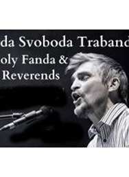 Jarda Trabandita Svoboda, Holy Fanda & the Reverends (CZ/US)