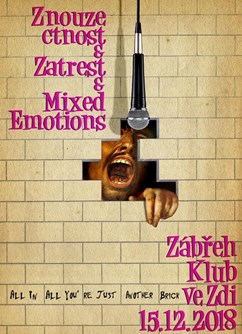 Znouzectnost, Zatrest, Mixed Emotions