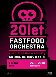 Fast Food Orchestra - 20 LET - Brno