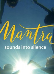 Mantra - Sound into Silence Film & Koncerty Manter Brno