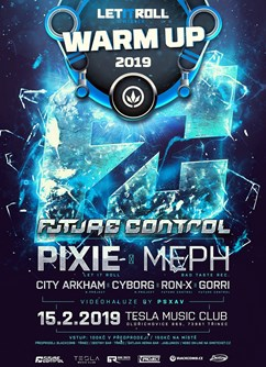 Future Control w/ Pixie - LiR Winter Official Warm-Up