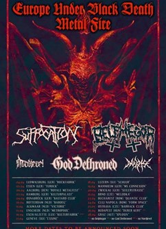 Suffocation, Belphegor, God Dethroned
