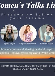 Women´s talks live - Freedom to follow your dreams