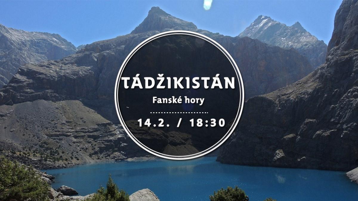 Tádžikistán - Fanské hory