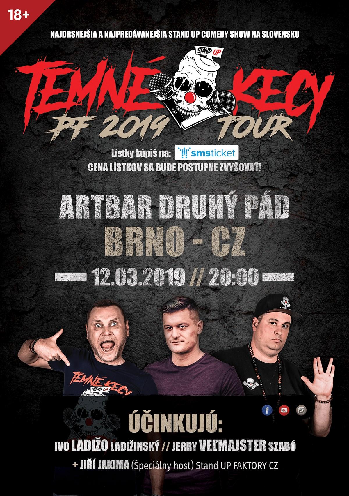 12a73e219 Stand-UP Temné Kecy PF 2019 Tour, Brno – vstupenky na 12.3.2019 | smsticket