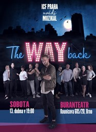 The Way Back - ICF muzikál