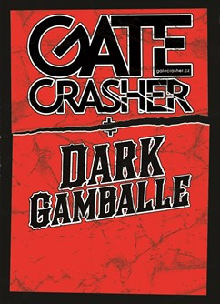 GATE crasher + Dark Gamballe