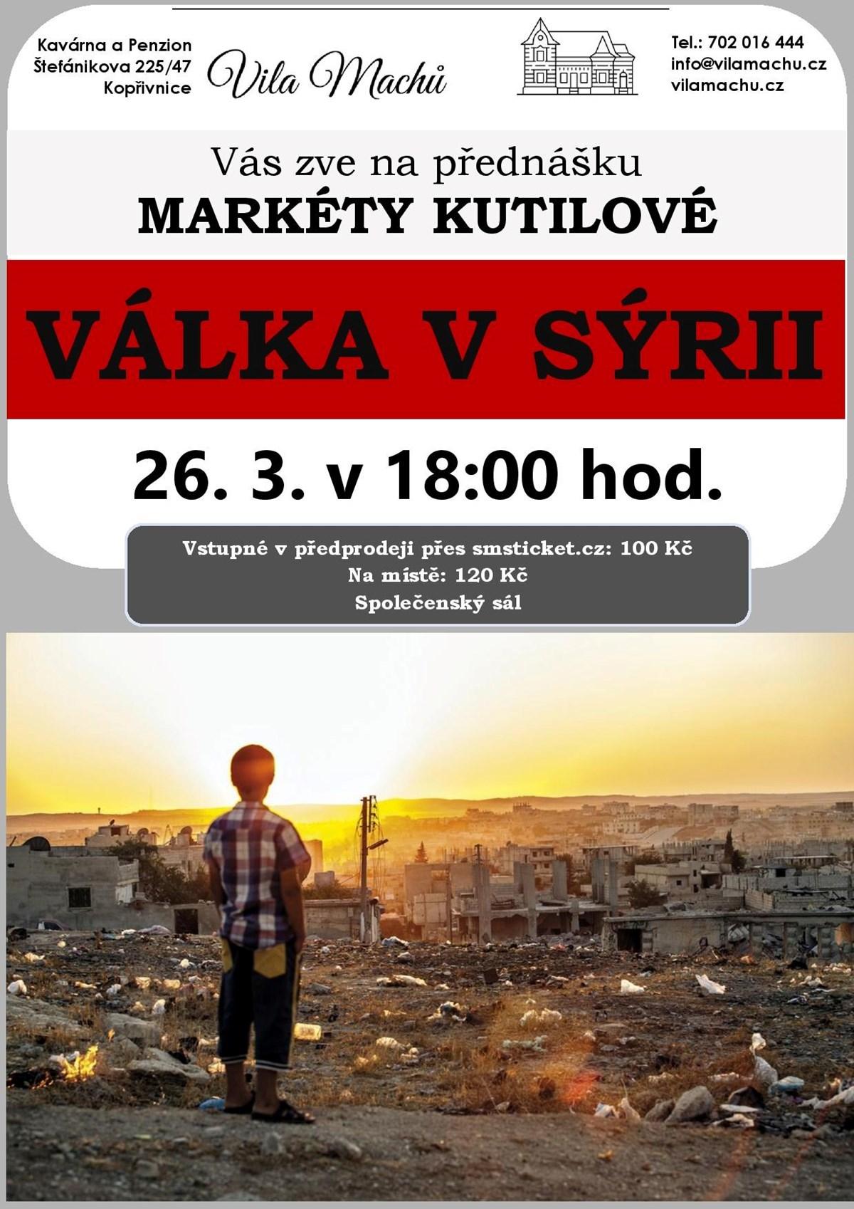 Válka v Sýrii - Markéta Kutilová