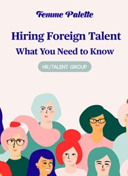 HR/Talent workshop: Hiring Foreign Talent
