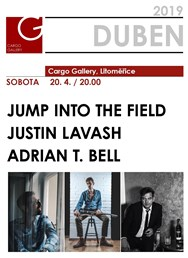 Jump Into The Field/Justin Lavash/Adrian t. Bell