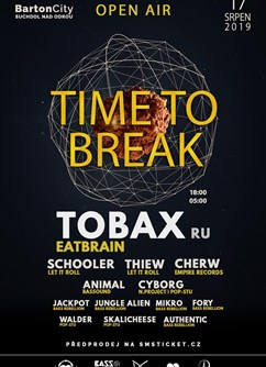 Time To Break /with TOBAX - DNB Show