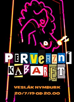 Perverzní kabaret - Open Air 2019