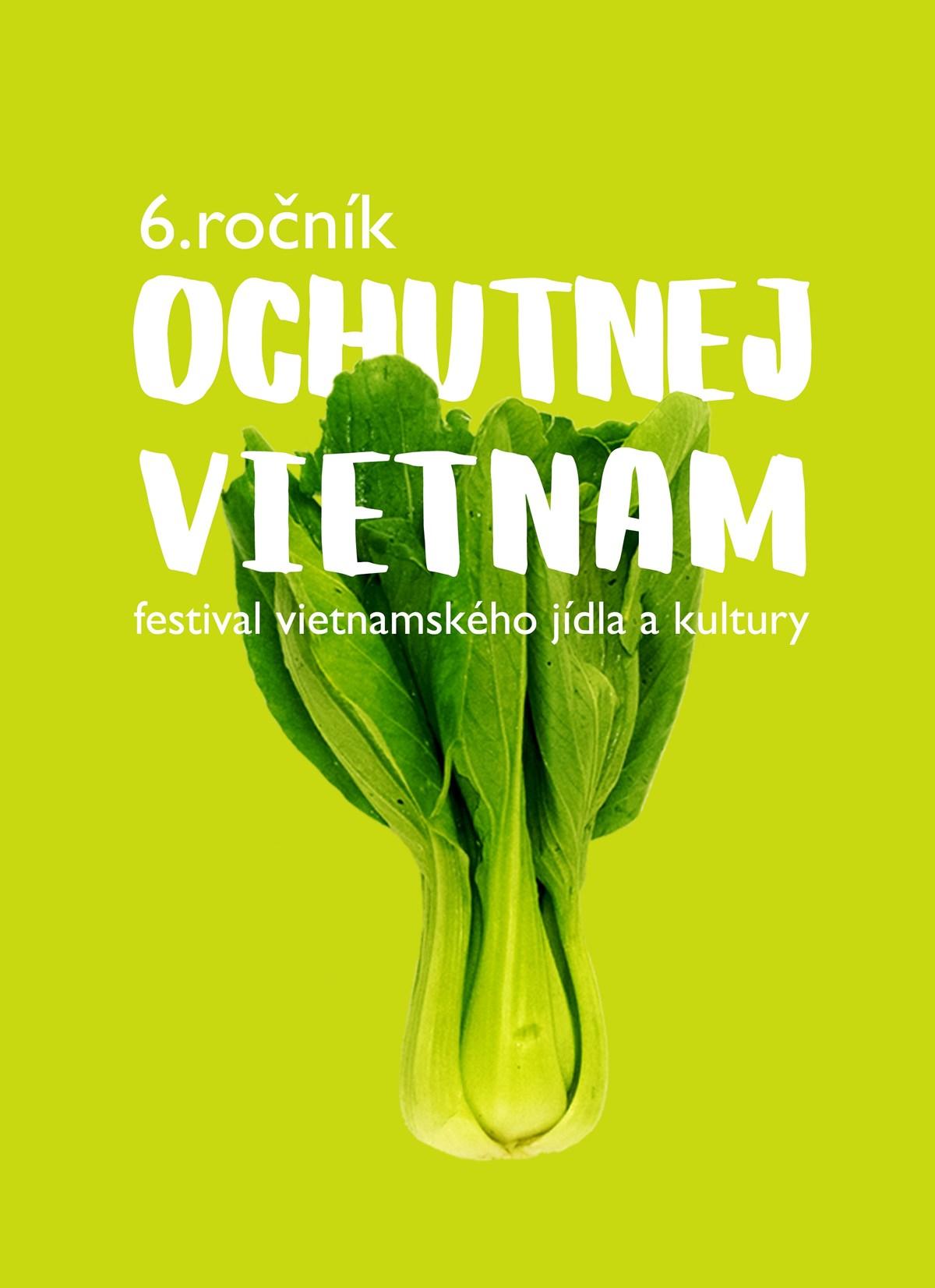 Ochutnej Vietnam 2019
