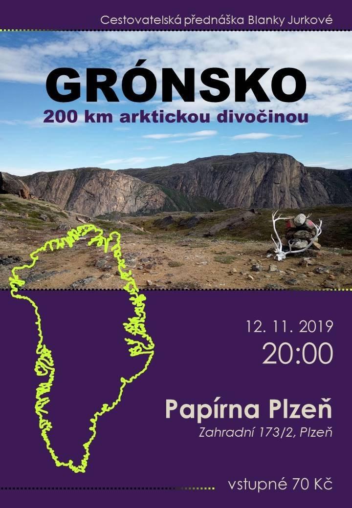 Grónsko - 200 km arktickou divočinou (Plzeň)