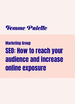 SEO: How to reach your audience and increase online exposure