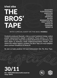 The Bros´ Tape