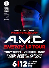 Mindicted presents Neurology w/ A.M.C Energy LP Tour