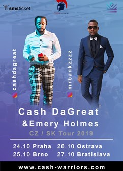 Emery Holmes & Cash DaGreat & Cashwarriors CZ/SK Tour