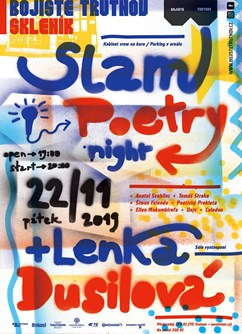 Slam Poetry Night + Lenka Dusilová