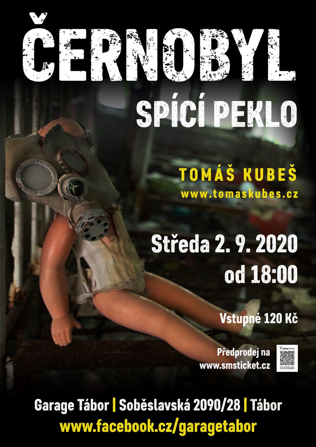 Černobyl – spící peklo – Tábor