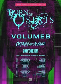 Born of Osiris / Volumes / Oceans Ate Alaska / Defying Decay