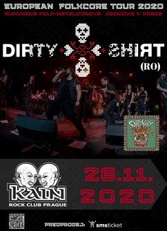 Dirty Shirt / European LETCHO FolkCore Tour
