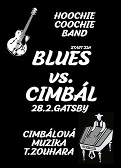 Blues vs. Cimbál - Hoochie Coochie band + Cimbálovka