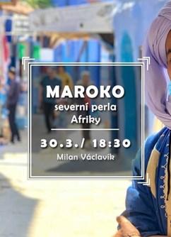 Maroko - severní perla Afriky