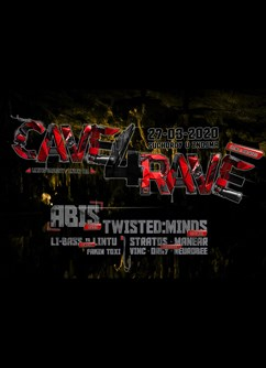 Cave4rave w/ ABIS, Twisted:Minds