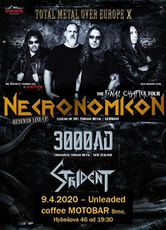 Necronomicon /GER/, 3000AD /NZ/, Strident /IL/