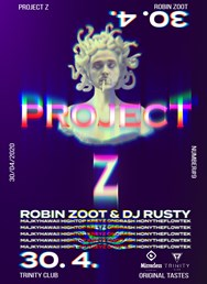 Project Z - ft. Robin Zoot
