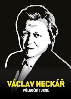 Václav Neckář & Bacily • Půlnoční turné 2020