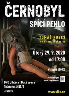 Černobyl – spící peklo – Jihlava