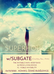 Superhouse w//Subgate