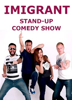 Imigrant - Stand Up Comedy Show