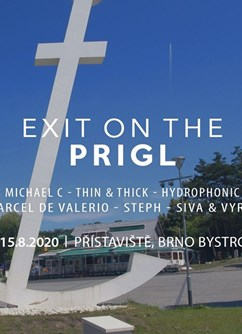 EXIT On The PRIGL [Open Air ]