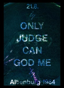 Only Judge can God me