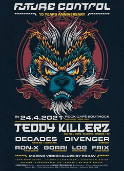 10th Anniversary of Future Control w/ Teddy Killerz