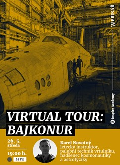 Webinář: Virtual Tour — Bajkonur