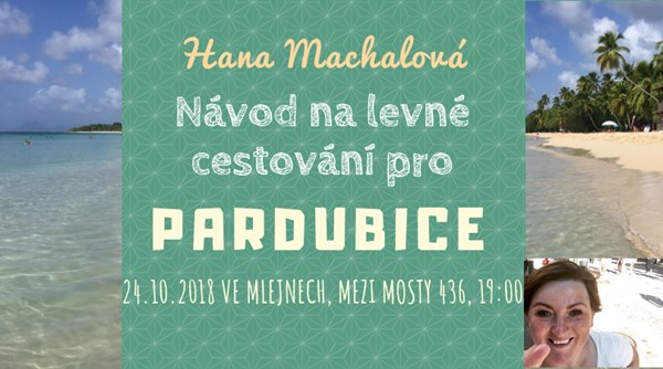 Hanka Machalová: Návod na levné cestování pro Pardubice